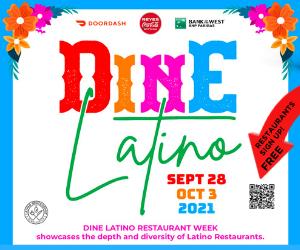 Dine Latino 2021