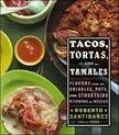 Tacos, Tortas and Tamales cookbook